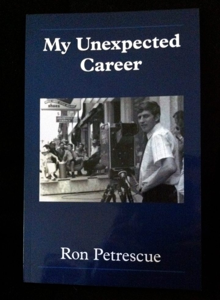 My Unexpected Career by Ron Petrescue